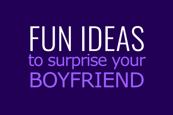 Fun things to do for your boyfriend on his birthday for What do i get my bf for his birthday