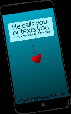 He calls you often