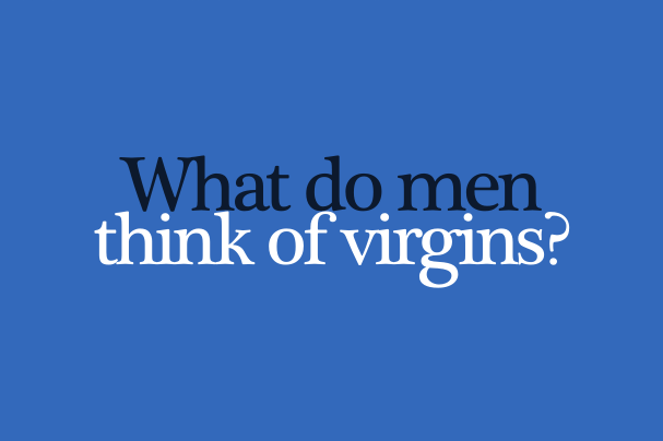 What to do when dating a virgin